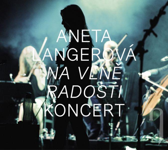 DVD Film - ANETA LANGEROVA: NA VLNE RADOSTI KONCERT