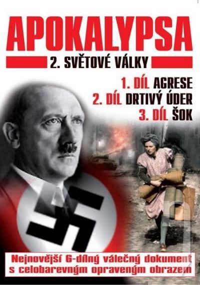 DVD Film - Apokalypsa 2. světové války 1.-3. díl