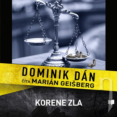 CD - DOMINIK DÁN / ČÍTA MARIÁN GEIŠBERG KORENE ZLA (MP3-CD)