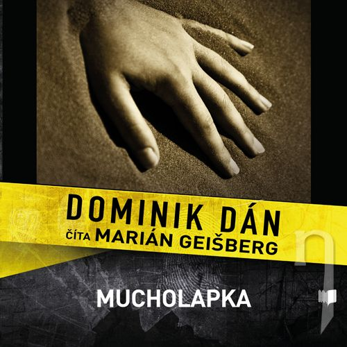 CD - DOMINIK DÁN / ČÍTA MARIÁN GEIŠBERG MUCHOLAPKA (MP3-CD)