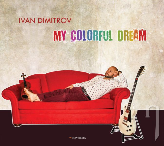 CD - IVAN DIMITROV - My Colorful Dream