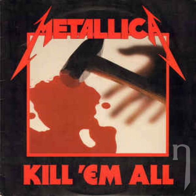 LP - METALLICA: KILL EM ALL