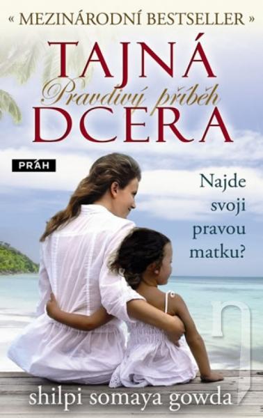 Kniha - Tajná dcera - Pravdivý příběh