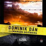 CD -  DOMINIK DÁN / ČÍTA MARIÁN GEIŠBERG UZOL (MP3-CD)