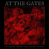 CD - AT THE GATES - To drink from the night itself