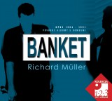 CD - Banket & Richard Müller (3 CD)