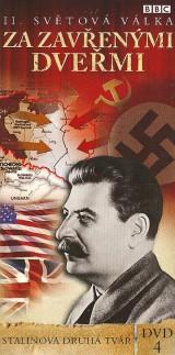 Obrázok - BBC edícia: II. svetová vojna : Za zavretými dverami 4 - Stalinova druhá tvár (papierový obal)