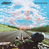 CD - CHEMICAL BROTHERS - NO GEOGRAPHY
