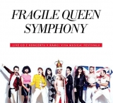 CD - FRAGILE: FRAGILE QUEEN SYMPHONY