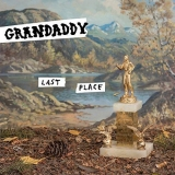 LP - Grandaddy: Last Place