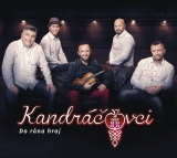 CD - KANDRÁČOVCI - Do rána hraj
