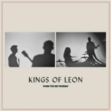 LP - KINGS OF LEON: WHEN YOU SEE YOURSELF - 2LP