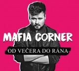 CD - MAFIA CORNER - Od večera do rána
