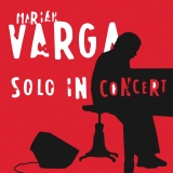 CD - MARIÁN VARGA - Solo In Concert