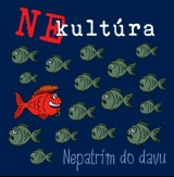 CD - Nekultúra - Nepatrím do davu