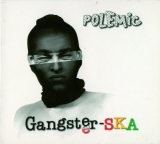 CD - POLEMIC - GANGSTER-SKA (REEDÍCIA)