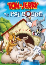 DVD Film - Tom a Jerry: Ve psí boudě