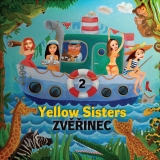 CD - YELLOW SISTERS: ZVĚŘINEC 2