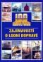 Kniha - 100 největších zajímavostí o lodní dopravě