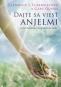 Kniha - Dajte sa viesť anjelmi