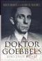 Kniha - Doktor Goebbels - Jeho život a smrt