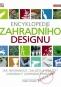 Kniha - Encyklopedie zahradního designu