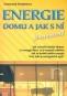 Kniha - Energie domu a jak s ní pracovat