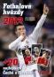 Kniha - Fotbalové hvězdy 2012 + + 20 největších Čechů a Slováků