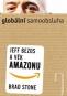 Kniha - Globální samoobsluha - Jeff Bezos a věk Amazonu
