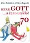 Kniha - Herr Gott … a že to uteklo!