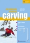 Kniha - Jak dokonale zvládnout carving