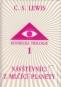 Kniha - Kosmická trilogie 1 - Návštevníci z mlčící planety