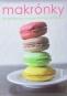 Kniha - Makrónky - 30 receptov na perfektné sladkosti