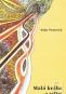 Kniha - Malá kniha o veľkej ceste životom