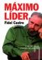Kniha - Máximo Líder - Fidel Castro