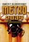 Kniha - Metro 2034 (CZ)