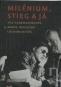 Kniha - Milénium, Stieg a já