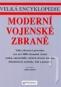 Kniha - Moderní vojenské zbraně - Velká encyklopedie