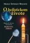 Kniha - O holistickom živote