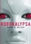 Kniha - Robokalypsa