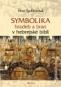 Kniha - Symbolika hradeb a bran v hebrejské bibli