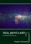 Kniha - Tělo, jáství a svět - Psychologicko-filosofický esej
