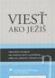 Kniha - Viesť ako Ježiš
