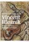 Kniha - Vincent Hložník, Posolstvá a vízie / Messages and Visions