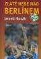 Kniha - Zlaté nebe nad Berlínem