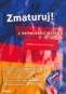 Kniha - Zmaturuj z nemeckého jazyka 2.+CD