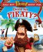 Chcete být piráty?