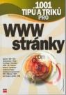 Kniha - 1001 tipů a triků pro WWW stránky