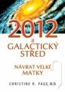 Kniha - 2012 Galaktický střed
