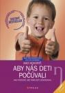 Kniha - Ako hovoriť, aby nás deti počúvali, 2. vyd.